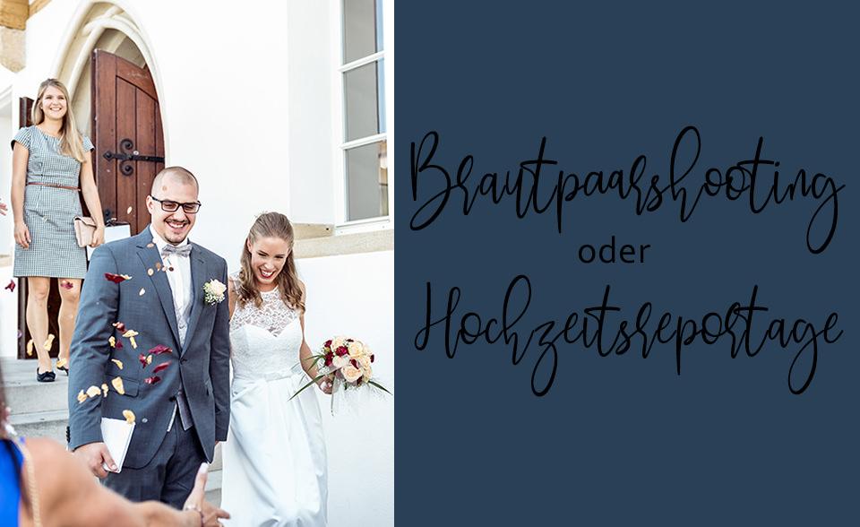 Brautpaarshooting oder Hochzeitsreportage