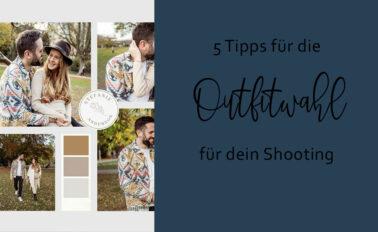 5 Tipps für die Outfitwahl für dein Shooting